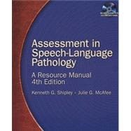 Assessment in Speech-Language Pathology A Resource Manual (Book Only)