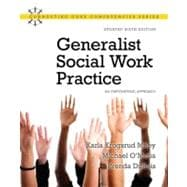Generalist Social Work Practice : An Empowering Approach (Updated Edition)