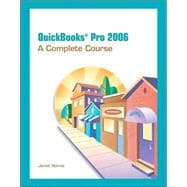 QuickBooks Pro 2006 : A Complete Course