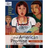 Understanding the American Promise: A History, Volume II: From 1865 A History of the United States