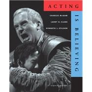 Acting is Believing (with InfoTrac)