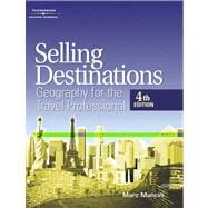 Selling Destinations : Geography for the Travel Professional