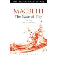 Macbeth: The State of Play The State of Play 9781408159828R