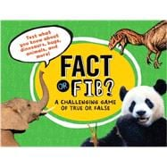 Fact or Fib? A Challenging Game of True or False