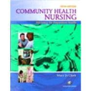 Community Health Nursing : Advocacy for Population Health
