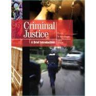Criminal Justice : A Brief Introduction