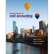 Fundamentals of Cost Accounting with Connect Plus