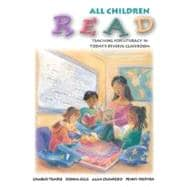 All Children Read: Teaching for Literacy in Today's Diverse Classrooms (with Teach-it! Booklet)