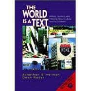 World Is a Text, The: Writing, Reading, and Thinking About Culture