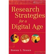 Research Strategies for a Digital Age (with InfoTrac)