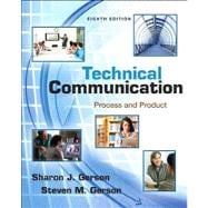 Technical Communication Process and Product Plus NEW MyTechCommLab with eText -- Access Card Package