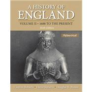 History of England, A , Volume 2 (1688 to the Present) Plus MySearchLab with eText -- Access Card Package