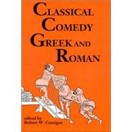 Exemplary Comedy - Greek and Roman: Six Plays