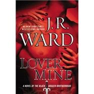 Lover Mine A Novel of the Black Dagger Brotherhood