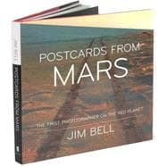 Postcards from Mars : The First Photographer on the Red Planet