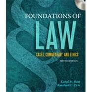 Foundations of Law: Cases, Commentary and Ethics, 5th Edition