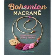 Bohemian Macramé Unique Macramé Jewelry Projects