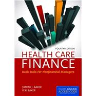 Health Care Finance: Basic Tools for Nonfinancial Managers w/ Access Code