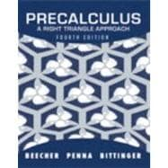 Precalculus A Right Triangle Approach plus MyMathLab with Pearson eText -- Access Card Package