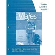 Student Activities Manual for Viajes: Introduccion al espanol, Brief Edition