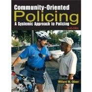 Community-Oriented Policing : A Systemic Approach to Policing