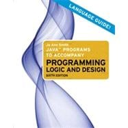 Java Programs to Accompany Programming Logic and Design, 3rd Edition