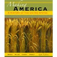 Making America: A History of the United States, 6th Edition