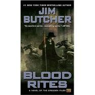 Blood Rites Book Six of The Dresden Files