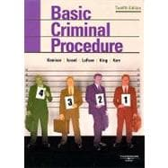 Kamisar, LaFave, Israel, King, and Kerr's Basic Criminal Procedure : Cases, Comments, Questions
