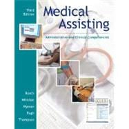 Medical Assisting : Administrative and Clinical Procedures Including Anatomy and Pysiology