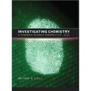 Investigating Chemistry : A Forensic Science Perspective