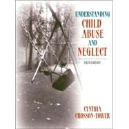 Understanding Child Abuse and Neglect (with MyHelpingLab)
