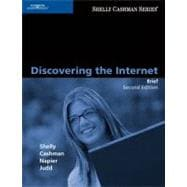 Discovering the Internet: Brief Concepts and Techniques, Second Edition