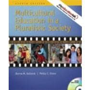 Multicultural Education in a Pluralistic Society Value Package (includes Exploring Diversity : A Video Case Approach)
