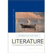 Literature: An Introduction to Fiction, Poetry, and Drama, Interactive Edition (With Myliteraturelab)