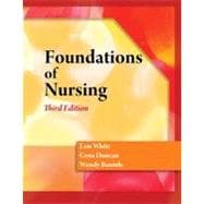 Foundations of Nursing, 3rd Edition