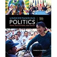 Understanding Politics Ideas, Institutions, and Issues