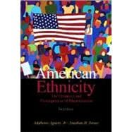 American Ethnicity : The Dynamics and Consequences of Discrimination
