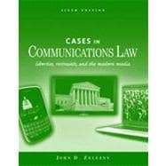 Cases in Communications Law, 6th Edition