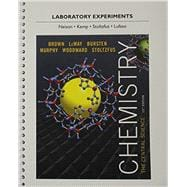 Laboratory Experiments for Chemistry The Central Science