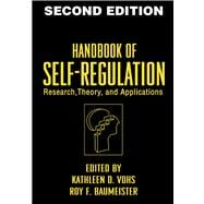 Handbook of Self-Regulation Research, Theory, and Applications