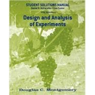 Design and Analysis of Experiments, Student Solutions Manual, 7th Edition