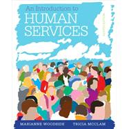 An Introduction to Human Services With Cases and Applications (with CourseMate Printed Access Card)