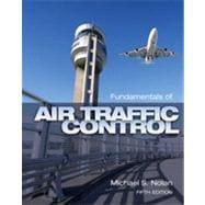 Fundamentals of Air Traffic Control, 5th Edition
