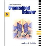 Fundamentals of Organizational Behavior: with infotrac