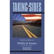 Taking Sides : Clashing Views on Political Issues