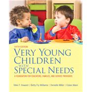 Very Young Children with Special Needs, Loose-Leaf Version with Pearson eText -- Access Card Package