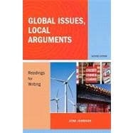Global Issues, Local Arguments : Readings for Writing