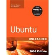 Ubuntu Unleashed 2008 Edition Covering 8.04 and 8.10