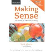 Making Sense in the Social Sciences A Student's Guide to Research and Writing